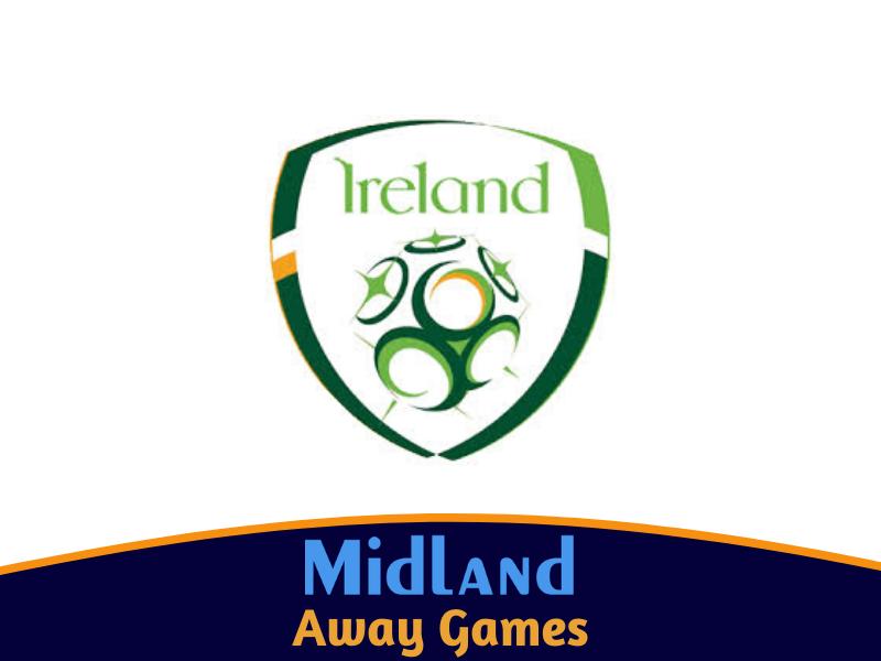 Ireland Away Games - Register for more info